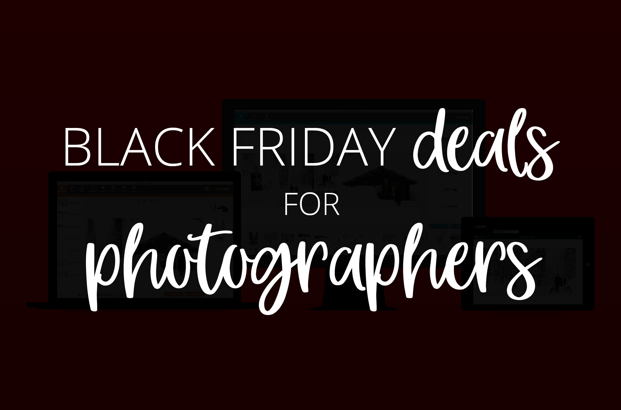 Black Friday Deals for Photographers 2018
